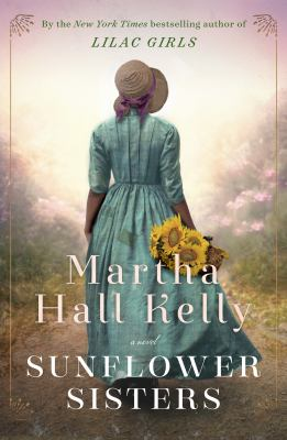Sunflower sisters : a novel Book cover