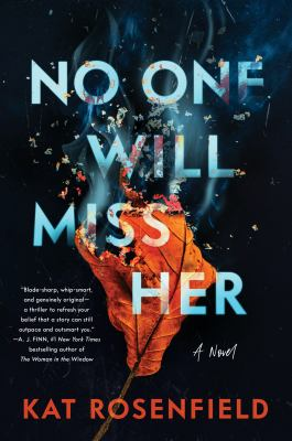 No one will miss her : a novel Book cover