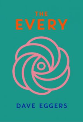 The every : or, at last a sense of order; or, the final days of free will; or, limitless choice is killing the world Book cover
