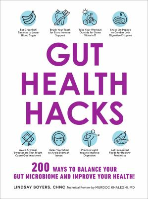 Gut health hacks : 200 ways to balance your gut microbiome and improve your health! Book cover